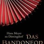 Lesung: Das Bandoneon - 27.03.2015